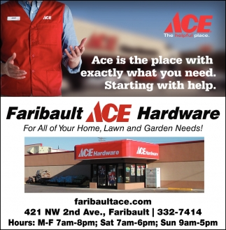 For All of Your Home, Lawn and Garden Needs!, Faribault Ace Hardware, Faribault, MN