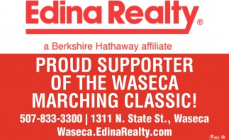 Proud supporter of the Waseca marching classic!, Edina Realty Inc - Waseca, Waseca, MN