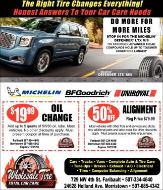 19 99 Oil Change 50 Off Alignment Wholesale Tire Faribault Mn