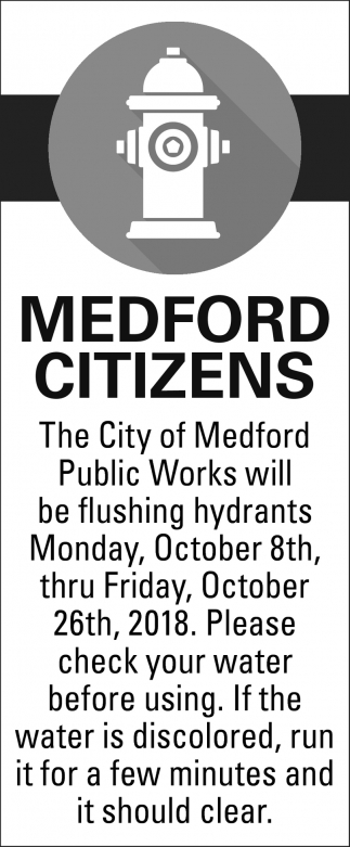 Will be Flushing Hydrants - October 8th, October 26th