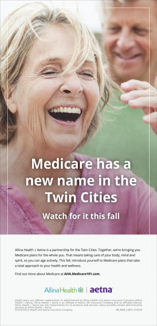 Medicare has a new name in the Twin Cities