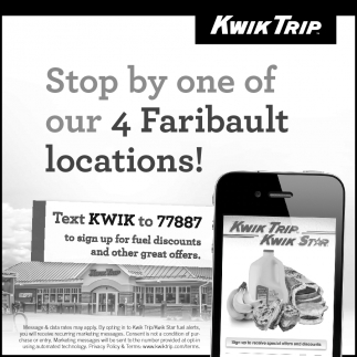 Stop by one of our 4 Faribault locations!