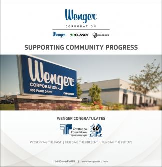 Congratulates to Owatonna Foundation, Wenger Corporation, Owatonna, MN