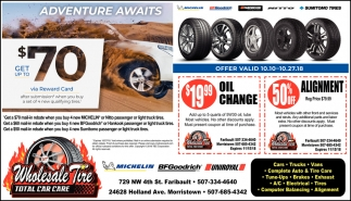 $19.99 oil change - 50% off alignment, Wholesale Tire, Faribault, MN