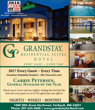 Every Guest - Every Time, Grandstay Residential Suites Hotel, Faribault, MN