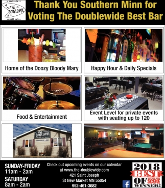 Thank You Southern Minn for voting The Doublewide Best Bar, The Doublewide
