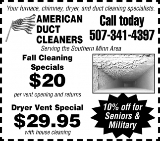 Fall Cleaning Specials $20 - Dryer Vent Special $29.95