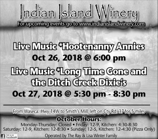 Hootenanny Annies, Oct 26 - Long Time Gone and the Ditch Creek Dixie's, Oct 27