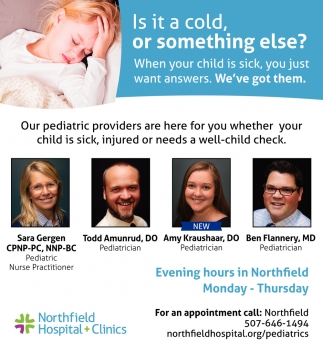 Our pediatric providers are here for you whether your child is sick, Northfield Hospital & Clinics, Northfield, MN