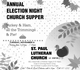 Annual Election Church Supper - November 6, St. Paul Lutheran Church - Le Center, Le Center, MN