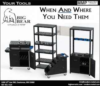 When and where you need them, Modern Metal Products, Owatonna, MN