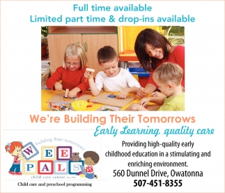 We're Building Their Tomorrows, Wee Pals Child Care Center, Owatonna, MN