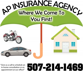 Where We Come to You First!, Ap Insurance Agency