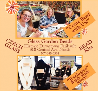 Come bead with us!, Glass Garden Beads, Faribault, MN