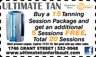 Buy a 15 Tanning Session Package and get an additional 5 sessions