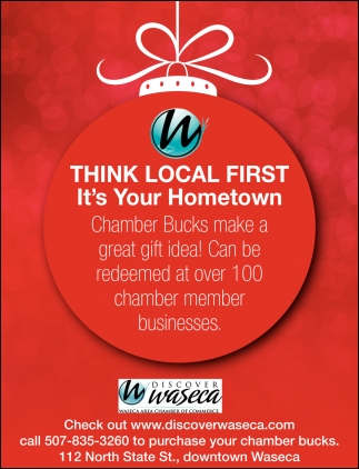 Chamber Bucks make a great gift idea!, Waseca Area Chamber Of Commerce, Waseca, MN
