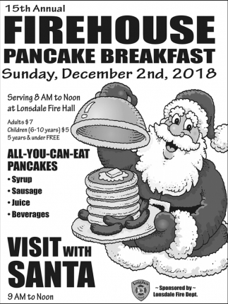 15th Annual Firehouse Pancake Breakfast, Lonsdale Fire Department
