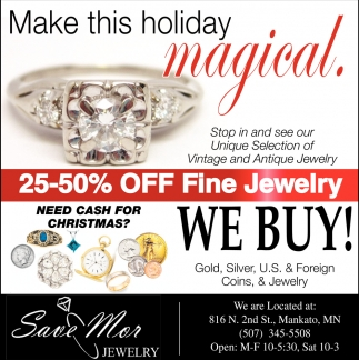 Make this holiday magical, Save Mor Jewelry, Mankato, MN