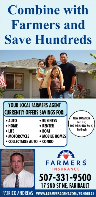 Combine with Farmers and Save Hundreds, Farmers Insurance: Patrick Andreas, Faribault, MN