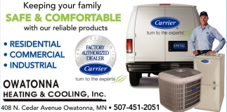 Keeping your family Safe & Comfortable with our reliable products, Owatonna Heating & Cooling, Owatonna, MN