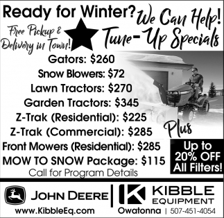 Ready for Winter? - We Cant Help!, Kibble Equipment - Owatonna, Owatonna, MN
