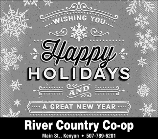 Wishing You Happy Holidays, River Country Co-op, Inver Grove Heights, MN