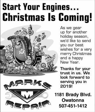 Start Your Engines... Christmas is Coming!, Mark's Repair, Owatonna, MN