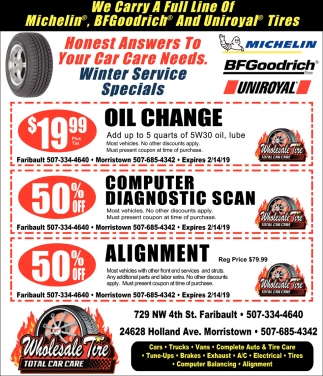 We carry a full line of tires, Wholesale Tire, Faribault, MN
