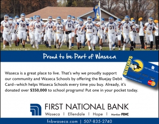 Proud to be Part of Waseca