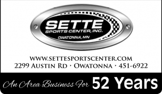 An Area Business For 52 Years, Sette Sport Center, Owatonna, MN