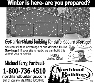 Winter Is Here - Are You Prepared?, Northland Buildings, Eau Claire, WI