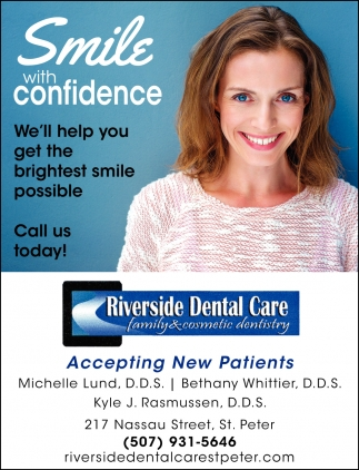 Smile With Confidence, Riverside Dental Care, St Peter, MN