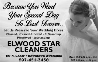 Because You Want Your Special Day To Last Forever..., Elwood Star Cleaners, Owatonna, MN