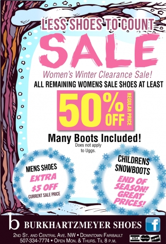 Less Shoes to Count - Sale, Burkhartzmeyer Shoes, Faribault, MN