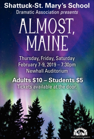 Almost, Maine February 7 - 9