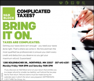 Bring it on. Taxes are complicated, H&R Block - Northfield, Northfield, MN