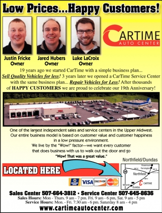 Low Prices    Happy Customers!, Car Time Auto Center, Dundas, MN