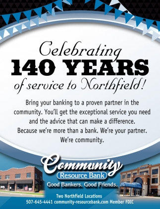 Celebrating 140 years of service to Northfield!
