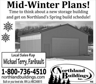 Mid-Winter Plans!, NORTHLAND BUILDINGS, INC