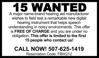 15 wanted -  To field test a remarkable new digital hearing instrument