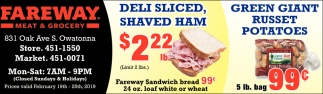 Deli Sliced Shaved Ham $2.22