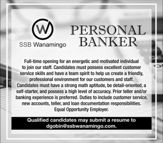 Personal Banker, Security State Bank of Wanamingo, Wanamingo, MN