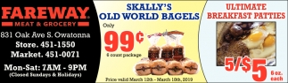 Skally's Old World Bagels 99¢