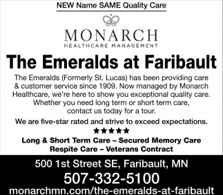 New Name Same Quality , Monarch Healthcare Management - The Emeralds at Faribualt