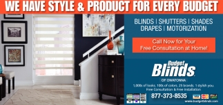 We have Style & Service for Every Budget, Budget Blinds, Owatonna, MN
