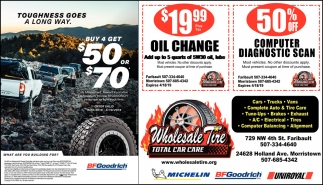 Oil Change $19.99 / Computer Diagnostic Scan 50% Off, Wholesale Tire, Morristown, MN