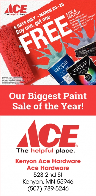 6 days only - Buy one, get one free, Kenyon Ace Hardware, Kenyon, MN