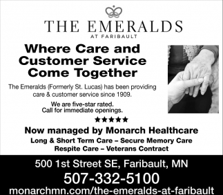 Where Care and Customer Service Come Together, Monarch Healthcare Management - The Emeralds at Faribualt, Faribault, MN