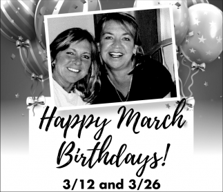 Happy March Birthdays!