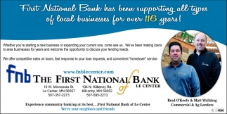 First National Bank has been supporting all types of local businesses for over 116 years!